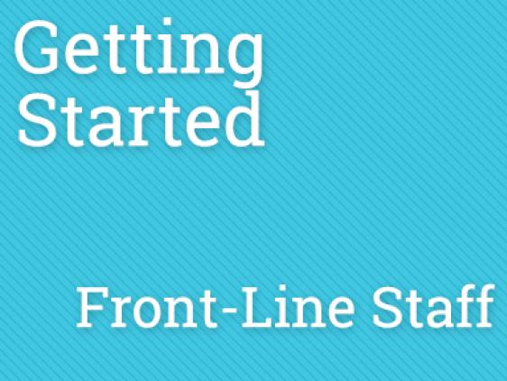 PPKC - Getting Started Front-Line Staff